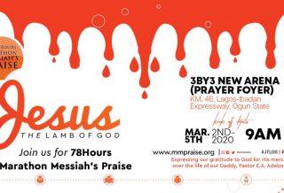 78 Hours Marathon Messiah's Praise
