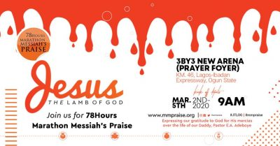 78 Hours Marathon Messiah's Praise